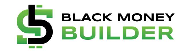 Black Money Builder